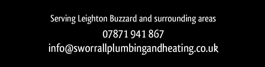 Serving Leighton Buzzard and surrounding areas. 07871 941 867. info@sworrallplumbingandheating.co.uk